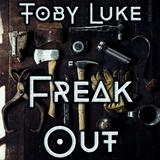 Freak Out by Toby Luke mp3 download