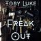 Freak Out by Toby Luke mp3 downloads