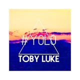 Yolo by Toby Luke mp3 download