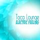 Toca Lounge Electric Feeling