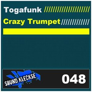 Togafunk - Crazy Trumpet (Sound Kleckse)