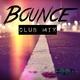 Tom Blackfield Bounce(Club Mix)
