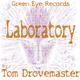 Tom Drovemaster - Laboratory