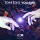Tom Exo feat. Becky Gaber You & Me