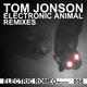 Tom Jonson Electronic Animal Remixes