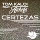 Tom Kaloi feat. Anhela Certezas