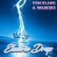 Tom Klang & Waikiki Electric Drop
