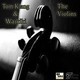 The Violins by Tom Klang & Waikiki mp3 downloads