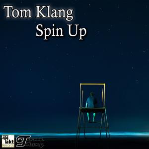 Tom Klang - Spin Up (4/4 Takt Records)