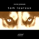 Tom Louraux Ocular Pressure