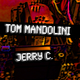 Tom Mandolini & Jerry C. Happy New Year!