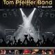 Tom Pfeiffer Band Hr1 - Band 2009