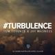 Tom Terence & Jay Madness - Turbulence