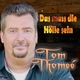 Tom Thomeé Das muss die Hölle sein