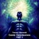 Tomasz Osmanski Cosmic Consciousness, Pt. 2