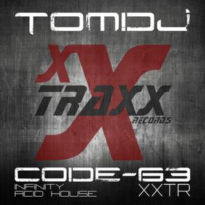 Tomdj - Code-63 (Xxtraxx Records)