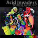 Tomislav Rupic Acid Invaders