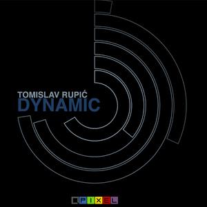 Tomislav Rupic - Dynamic (Pixel)