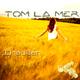 Tom la Mer - Draußen