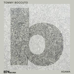 Tommy Boccuto - Agama (B74records)