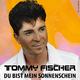 Tommy Fischer Du Bist Mein Sonnenschein