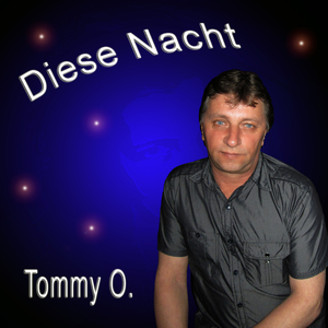 Tommy O. - Diese Nacht (Fripe-Music)