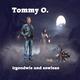 Tommy O. Irgendwie und sowieso