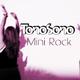 Tonosono Mini Rock