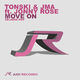 Tonski & Jma feat. Jonny Rose Move On(Delared Remix)
