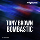 Tony Brown Bombastic