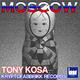 Tony Kosa Moscow