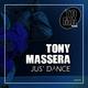 Tony Massera Jus' Dance(Extended Version)
