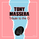 Tony Massera Tribute to the O(Extended Version)