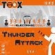 Toox Thunder Attack
