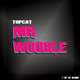 Topcat Mr Wooble