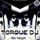 Torque DJ Mr Train