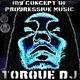Torque DJ My Concept of Progressive Music