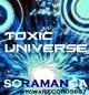 Toxic Universe Scaramanga