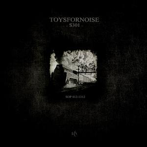 Toysfornoise - S301 (Spirit Of Progress)