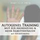 Trainyourmind Autogenes Training: Mut zur Abgrenzung & mehr Selbstvertrauen (Mit Rückführung)