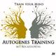 Trainyourmind Autogenes Training mit Rückführung