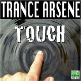 Touch by Trance Arsene mp3 download