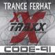Trance Ferhat Code-91