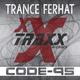 Trance Ferhat Code-95