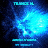 Dreams of Trance(New Version 2017) by Trance M. mp3 download