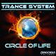 Trance System Circle of Life