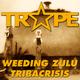 Trape Weeding Zulu - Tribacrisis