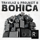 Travlaz & Project 8 Bohica