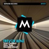 Van Grutten / Stay True / Madrid Street by Trevor Benz mp3 download