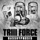 Triii Force Basshypnosis